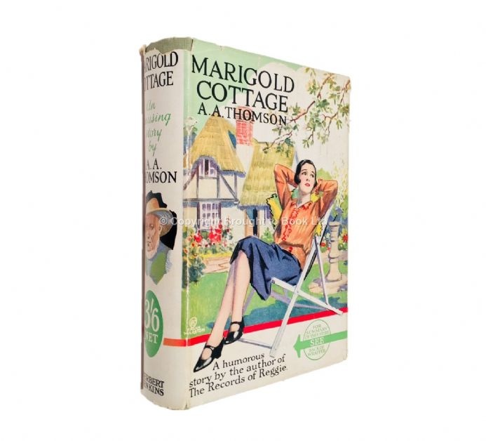Marigold Cottage by A.A. Thomson First Edition Herbert Jenkins 1927